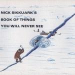 Nick Sikkuark (1943-2013), Kugaaruk